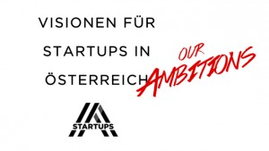 "A summary of ""Visions for Startups in Austria"""