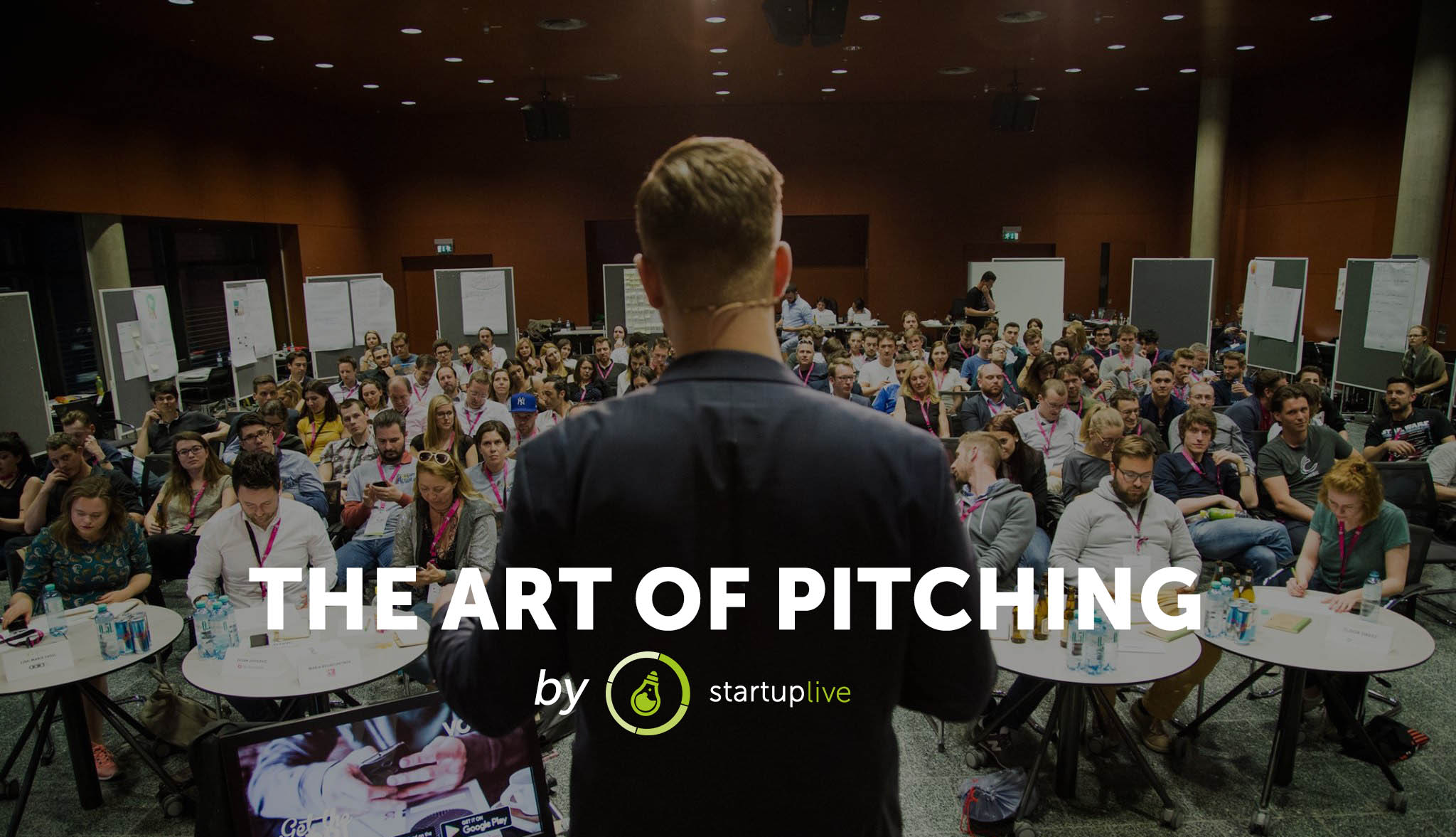 The Art of Pitching - Pitching Workshop by Startup Live