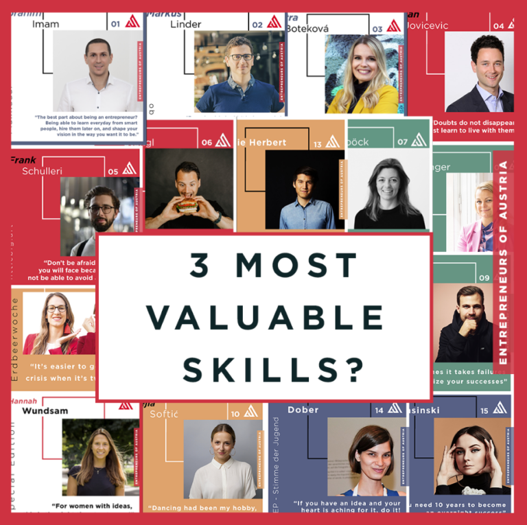 Entrepreneurs Of Austria #Special: The 3 most valuable skills for building a successful business
