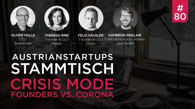 AustrianStartups Stammtisch #80: Crisis Mode – Founders vs. Corona
